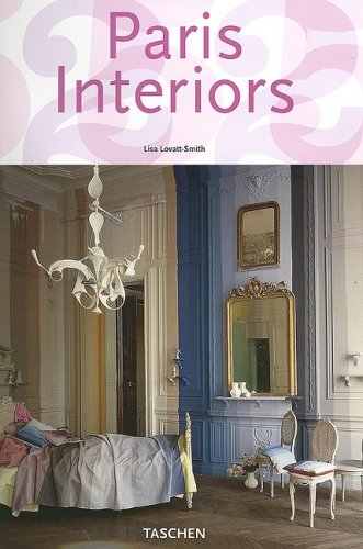 Paris Interiors (Taschen 25th Anniversary Series) (English, French and German Edition)