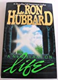 Scientology: A New Slant on Life (0686139186) by Hubbard, L. Ron