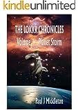 The Lokkr Chronicles - Volume 1 Planet Storm