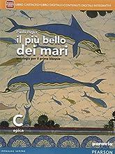 Il più bello dei mari. Vol. C. Didastore. Con e-book. Con espansione online. Per le Scuole superiori