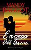 Excess All Areas (Freya Johnson Book 1)
