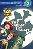 The Great Toy Escape (Disney/Pixar Toy Story) (Step into Reading)