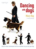 img - for Dancing with Dogs: Easy-to-Learn Techniques and Fun Routines for You and Your Dog book / textbook / text book