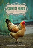Country Roads: Memoirs from Rural Canada
