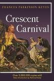 Crescent Carnival (Louisiana Heritage)