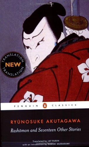 Rashomon and Seventeen Other Stories (Penguin Classics)