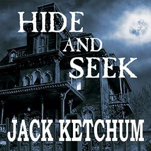 Hide and Seek | [Jack Ketchum]