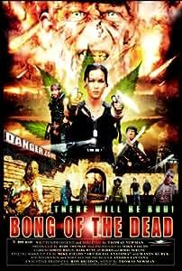Bong of the Dead [DVD]