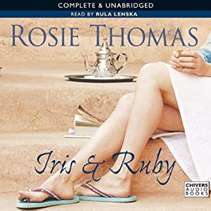 Iris and Ruby | [Rosie Thomas]