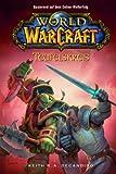 World of WarCraft 1: Teufelskreis: BD 1 - Keith R. A. DeCandido