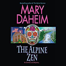 The Alpine Zen: An Emma Lord Mystery (       UNABRIDGED) by Mary Daheim Narrated by Tanya Eby