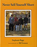 Never Sell Yourself Short (Concept Books (Albert Whitman))