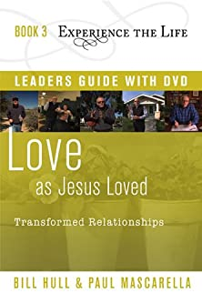 Love as Jesus Loved with Leader's Guide and DVD, Transformed Relationships