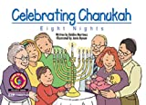 Celebrating Chanukah: Eight Nights (Learn to Read: Holiday)