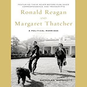 Ronald Reagan and Margaret Thatcher Audiobook