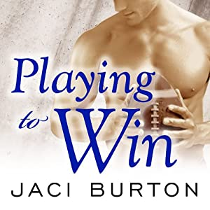 Playing to Win: Play by Play, Book 4 | [Jaci Burton]