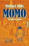 Momo: oder Die seltsame Geschichte von den Zeit-Dieben und von dem Kind, das den Menschen die gestohlene Zeit zur�ckbrachte