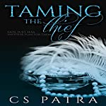 Taming the Thief | CS Patra