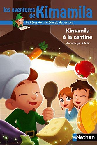 Les aventures de Kimamila (13) : Kimamila à la cantine
