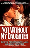 img - for Not Without My Daughter book / textbook / text book