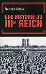 Histoire du IIIe Reich par Delpla