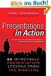 Presentations in Action: 80 Memorable...