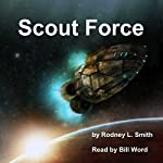 Scout Force: Kelly Blake Series, Book 1 | Rodney L. Smith