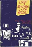 Leave a Message for Willie (0312477287) by Muller, Marcia