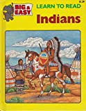 Indians (Big and Easy) (002898255X) by Silver, Donald M.