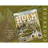 Holm Family Cookbook, A Culinary Tale of Danish Tradition and Western Lore in the Golden State of California ~ Merry Carter, Wendy...