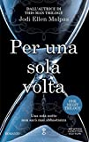 Per una sola volta (One Night Trilogy Vol. 1) (Italian Edition)
