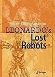 Leonardo´s Lost Robots