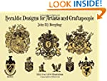 Heraldic Designs for Artists and Craf...