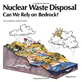 img - for Nuclear Waste Disposal: Can We Rely on Bedrock? book / textbook / text book
