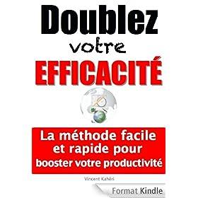 Doublez votre efficacit�