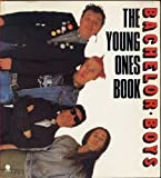 img - for Bachelor Boys: Young Ones Book by Elton, Ben, Mayall, Rik, Mayer, Lise (January 1, 1988) Paperback book / textbook / text book