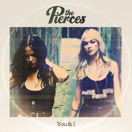 The Pierces - You & I - Zortam Music