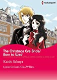 The Christmas Eve Bride/Born to Wed (Harlequin comics)