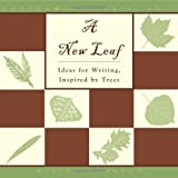 img - for A New Leaf: Ideas for Writing, Inspired by Trees book / textbook / text book
