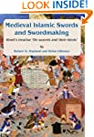 Medieval Islamic swords and swordmaki...