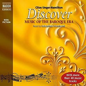 Discover Music of the Baroque Era - Clive Unger-Hamilton