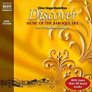 Discover: Music of the Baroque Era Audiobook