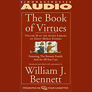 The Book of Virtues, Volume II Audiobook
