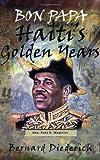 Bon Papa Haitis Golden Years