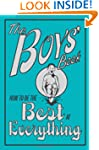 The Boys' Book: How to Be the Best at...