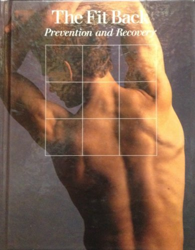 the-fit-back-prevention-and-recovery-fitness-health-and-nutrition-series-by-time-life-books-1988-11-