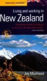 img - for Living and Working in New Zealand: 6th edition 6th edition by Muirhead, Joy (1900) Paperback book / textbook / text book