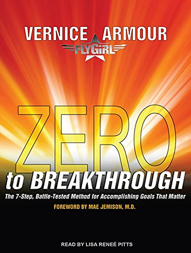 zero-to-breakthrough-the-7-step-battle-tested-method-for-accomplishing-goals-that-matter