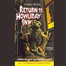 Bunnicula: Howliday Inn: Bunnicula and Friends, Book 2 (       UNABRIDGED) by James Howe, Debora Howe Narrated by Victor Garber