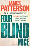 James Patterson Four Blind Mice (Alex Cross)